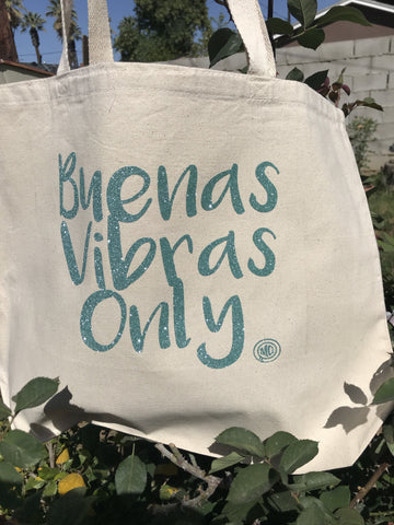 Buenas Vibras Only Tote