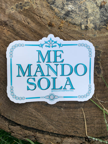 Me Mando Sola sticker
