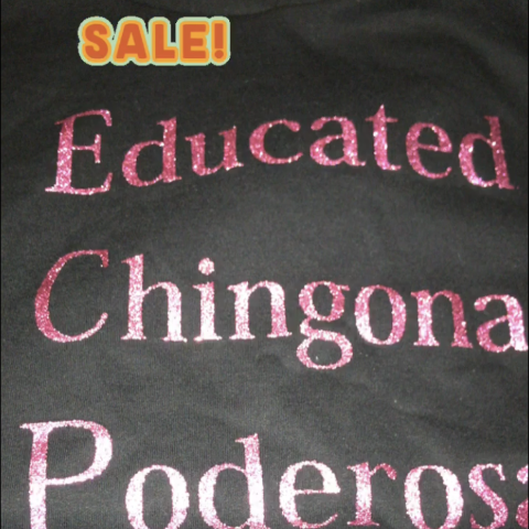 SALE... EDUCATED CHINGONA PODEROSA Hoodie
