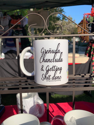 Greñuda, Chancluda and Getting Sh*t done mug