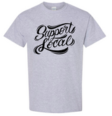Support Local Short Sleeve Cotton T-Shirt (with Shipping)