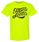Support Local Short Sleeve Cotton T-Shirt (NO Shipping)