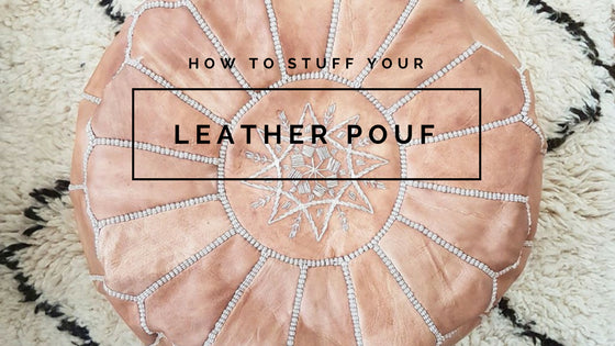 How To Stuff Your Moroccan Leather Pouf SOCCO Designs Cool How To Stuff A Moroccan Pouf
