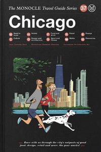 The Monocle Travel Guides - Chicago