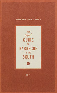 Wildsam - The Original Guide to Barbecue in the South