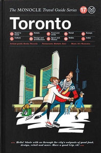 The Monocle Travel Guides - Toronto
