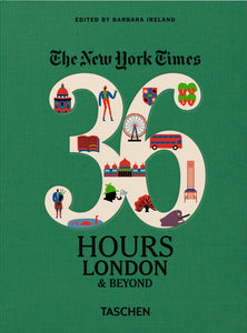 New York Times 36 Hours - London & Beyond