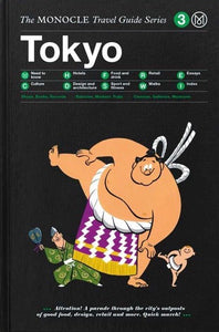 The Monocle Travel Guides - Tokyo