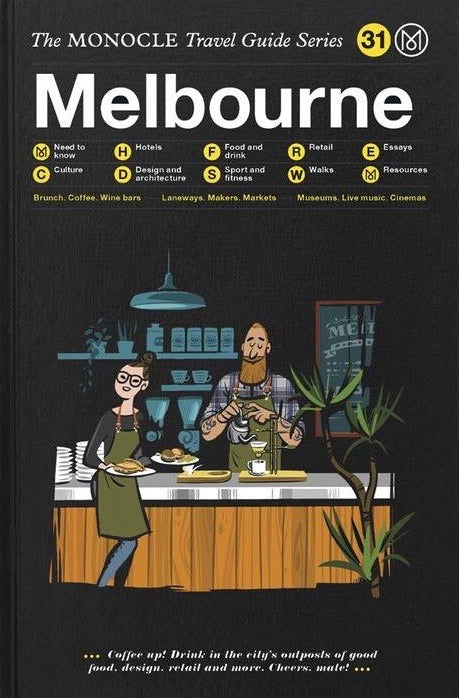 The Monocle Travel Guides - Melbourne