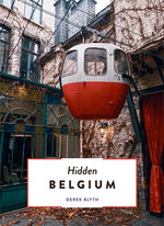 The 500 Hidden Secrets - Belgium