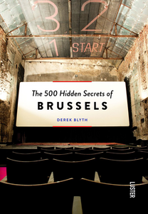 The 500 Hidden Secrets - Brussels