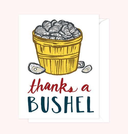Thanks A Bushel Card