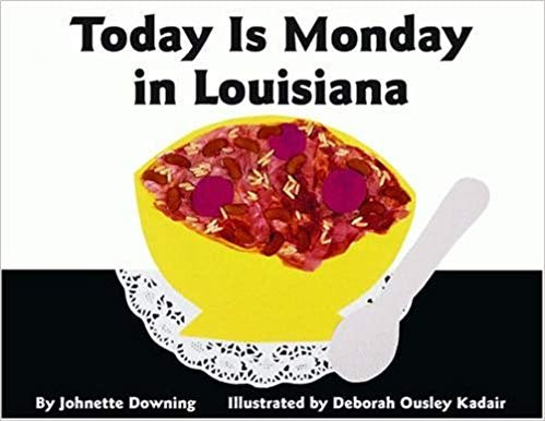 Today Is Monday In Louisiana Children's Book