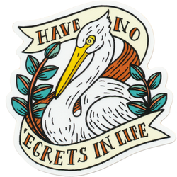 Have No Egrets In Life Sticker