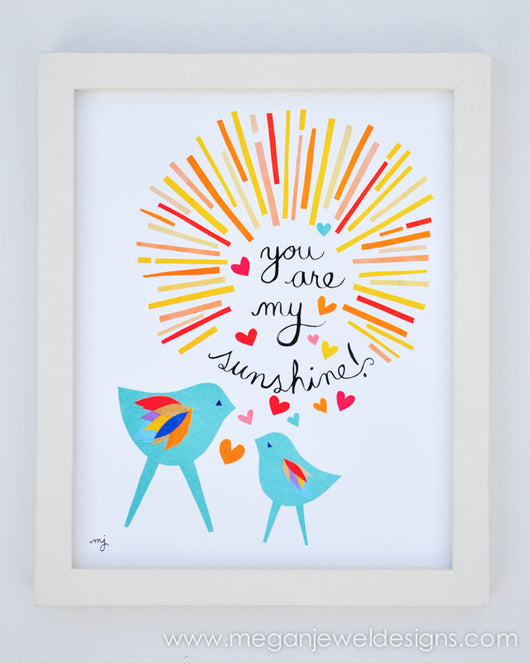 You Are My Sunshine - 8 in x 10 in