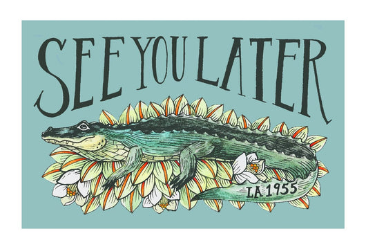 See You Later Alligator Postcard