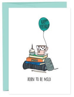 Born To Be Mild Card