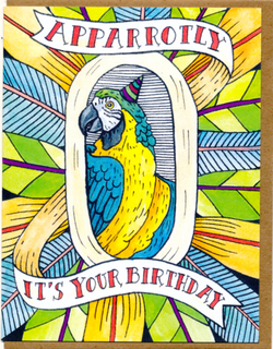 Apparrotly It's Your Birthday Card