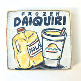 Frozen Daiquiri Wood Sign