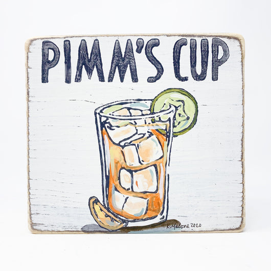 Home Malone Cocktail Wood Sign Pimm's Cup Kitchen Art