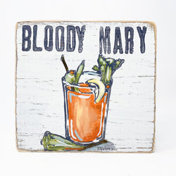 Home Malone Bloody Mary Wood Kitchen Art Sign