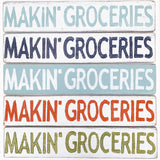 Home Malone Makin' Groceries Wood Kitchen Sign