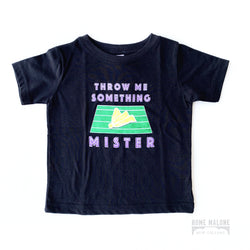 Throw Me Something Mister Kids Tee