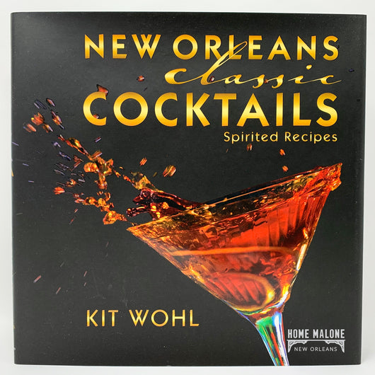 New Orleans Classic Cocktails Recipe Book Kit Wohl Home Malone Nola