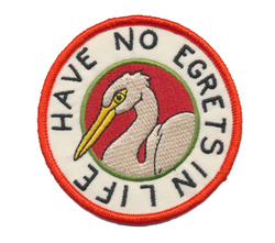 No Egrets In Life Patch