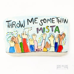 Throw Me Something Mister Wall Art