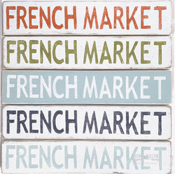French Market Wood Sign