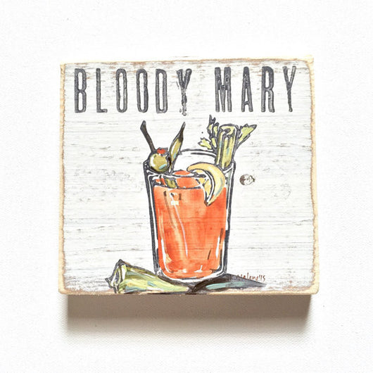 Bloody Mary Wood Sign