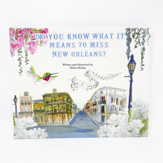 Do You Know What It Means Olivia Motely Children's Book New Orleans Home Malone