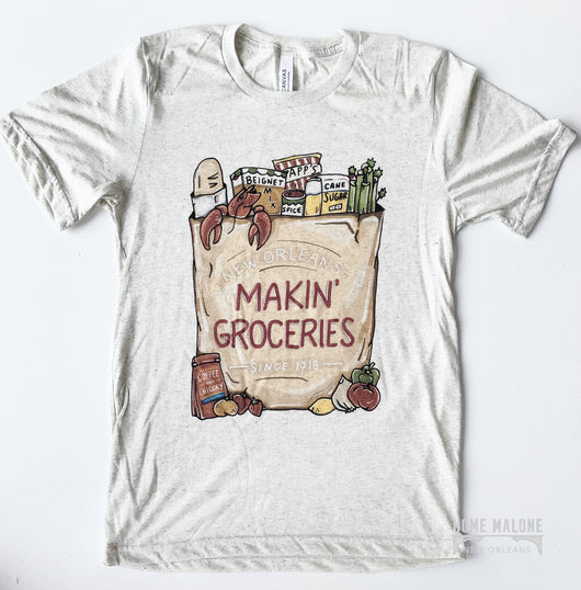 Makin' Groceries Tee