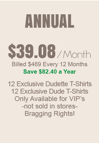 Dudette + Dude T-shirt of the month - Annual