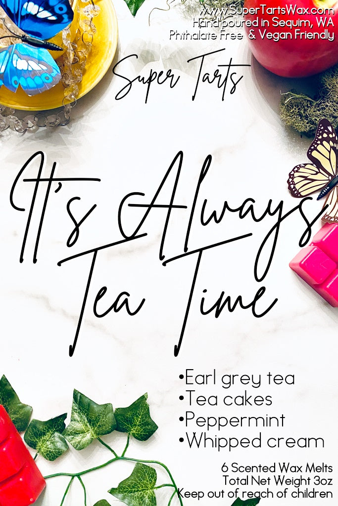 Its always tea time