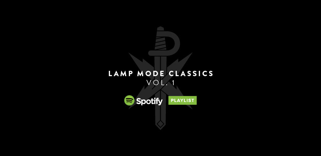 Featured Playlist: Lamp Mode Classics Vol. 1