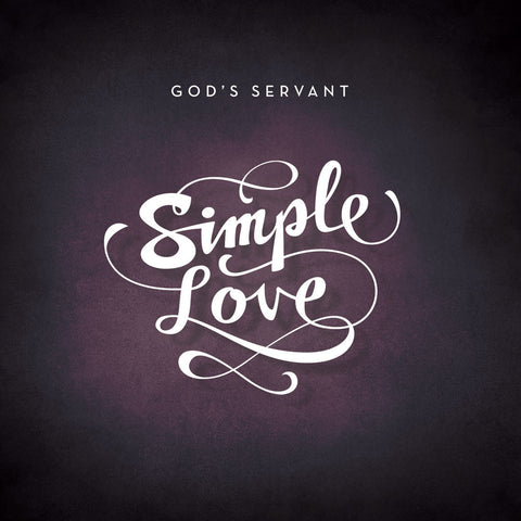 Lampmode Recordings God's Servant 'Simple Love'
