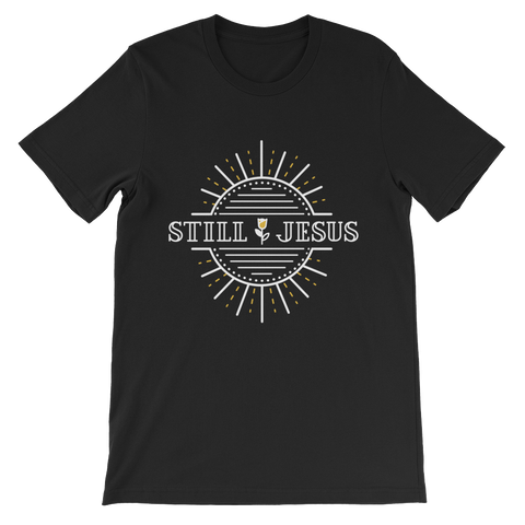 Still Jesus T-Shirt