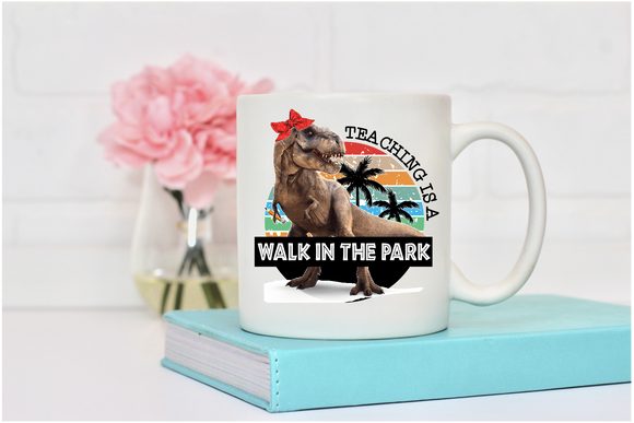Teaching Is A Walk In The Park Mug