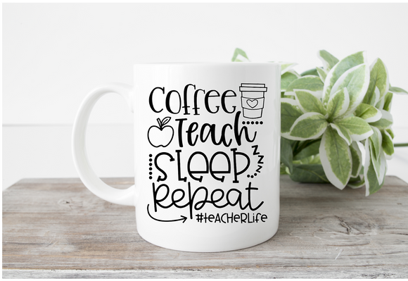 Coffee, Teach, Sleep Mug