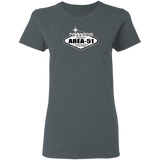 Welcome to Area 51 - G500L Ladies' 5.3 oz. T-Shirt - Area 51 UFO Souvenirs Gifts T-Shirts