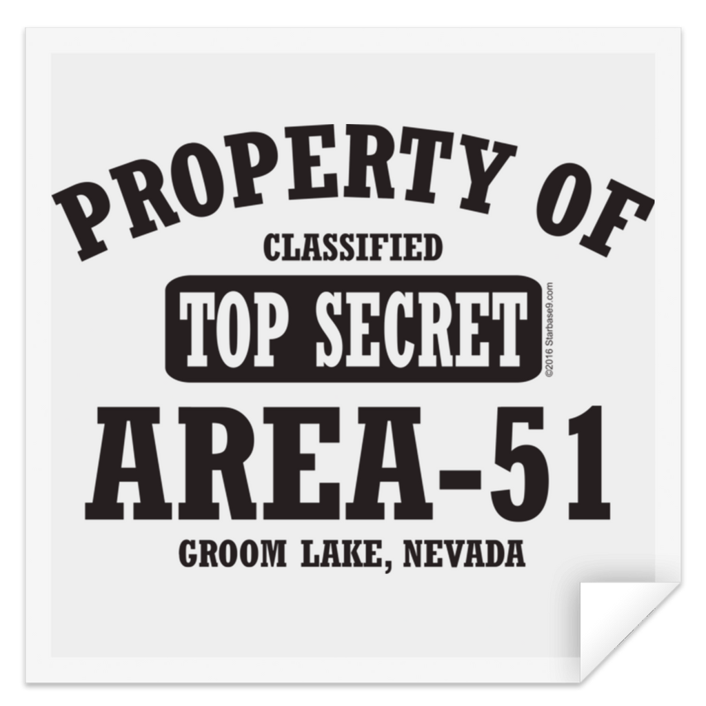 Property of Area 51 - STSQ Square Sticker - Starbase9