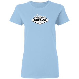 Welcome to Area 51 - G500L Ladies' 5.3 oz. T-Shirt - Starbase9