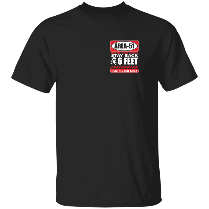 AREA-51 6 Foot Warning T-Shirt - Area 51 UFO Souvenirs Gifts T-Shirts