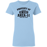 Property of Area 51 - G500L Ladies' 5.3 oz. T-Shirt - Starbase9
