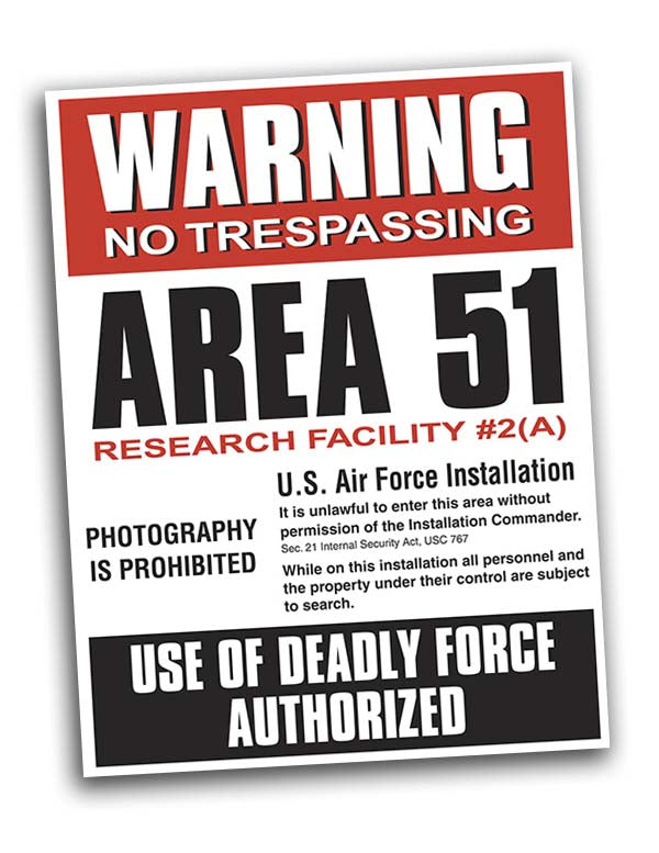 Area 51 UFO Warning Poster - Deadly Force - 18x24 - Starbase9