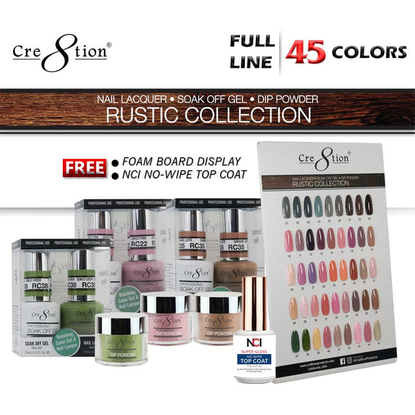 Cre8tion 3in1 ACRYLIC/DIPPING POWDER + Gel Polish + Nail Lacquer, Rustic Collection, Full line of 45 colors (from RC01 to RC02)