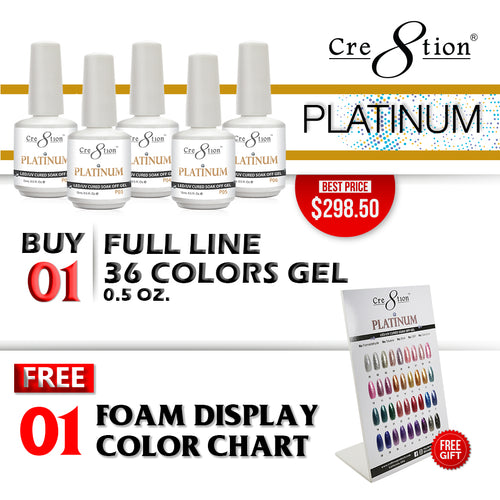 Cre8tion Platinum Gel Polish, Full Line of 36 colors (from P01 to P36, Price: $8.29/pc), Buy 1 Get 1 Counter Foam Display FREE