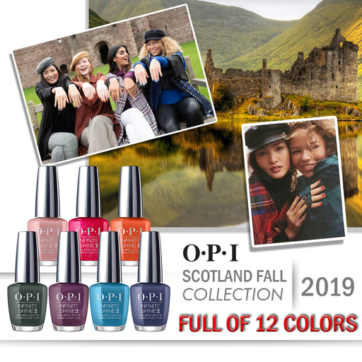 OPI Infinite Shine, Scotland Fall 2019 Collection, Full Line Of 12 Colors (From ISL U12 To ISL U23), 0.5oz OK0613VD